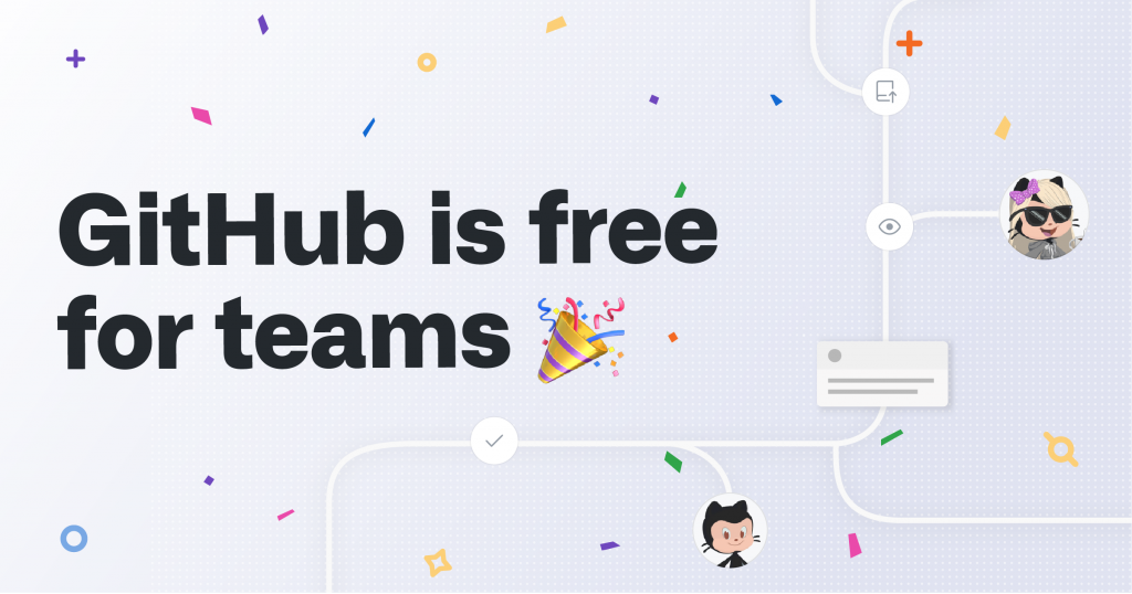 GitHub is now free for teams 1